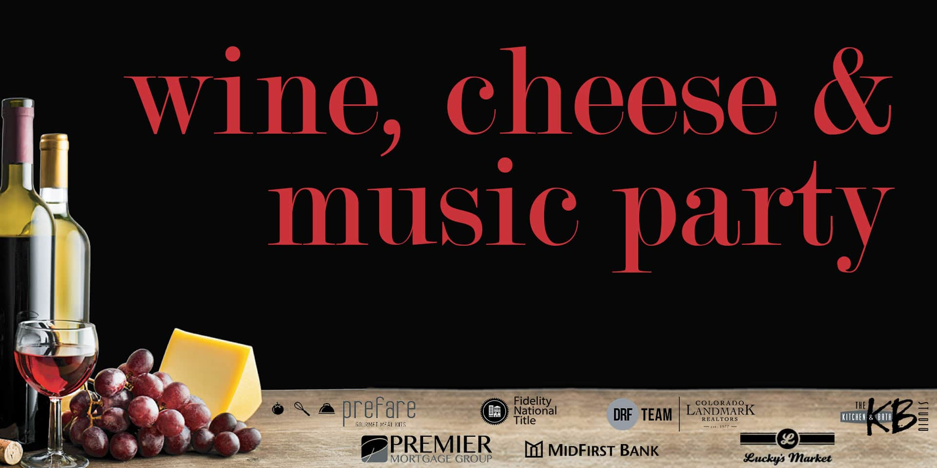 Wine, Cheese and Music Party